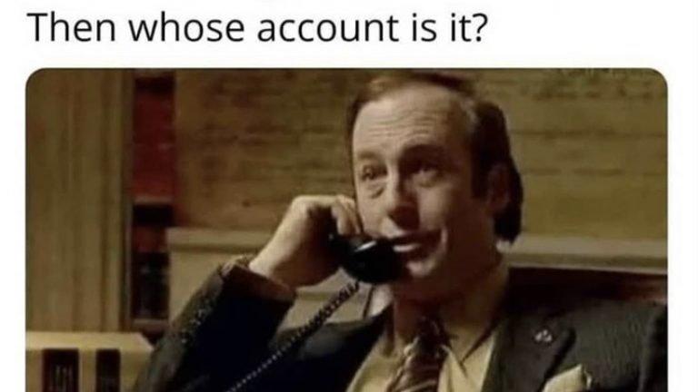 Better call Saul Netflix account meme