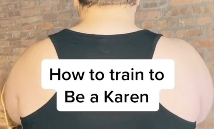 How to be a Karen
