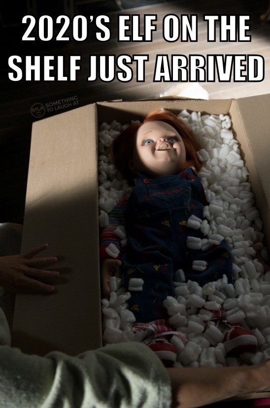 2020's elf on the shelf just arrived Chucky meme