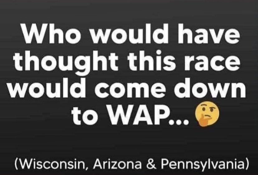 Who would have thought this race would come down to WAP