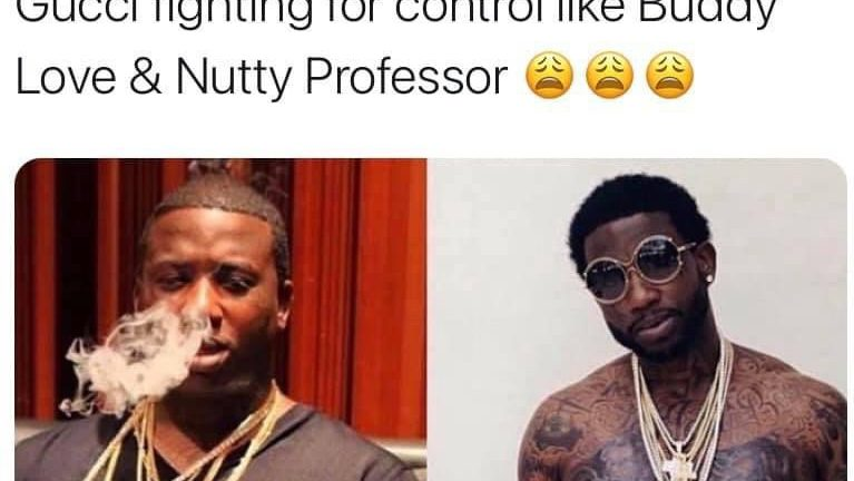 Somebody said Clone Gucci Nutty Professor meme