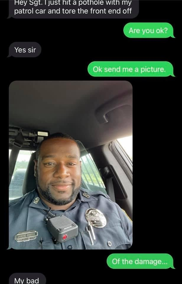 Cop text message about hitting pot hole