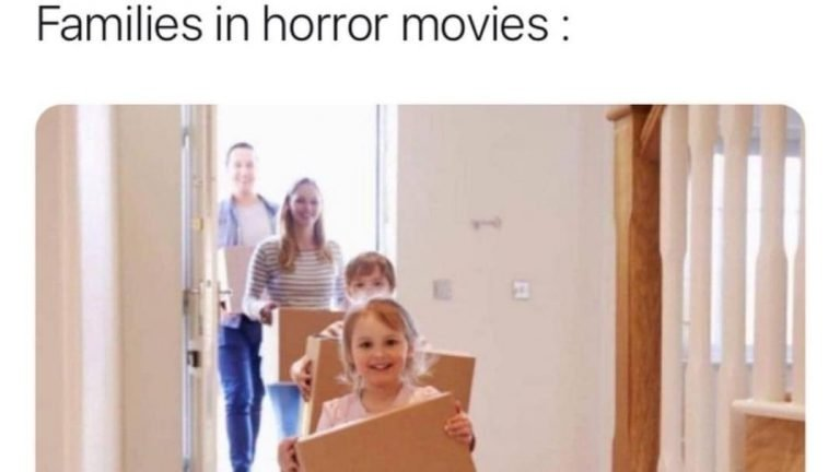22 people have died in the house families in horror movie meme