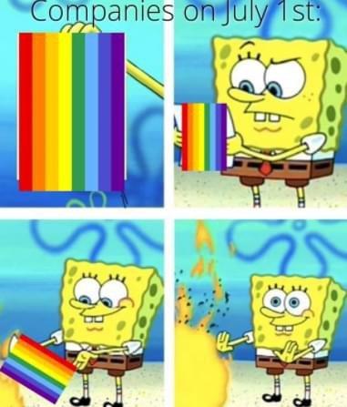 Companies on July 1st pride Spongebob meme